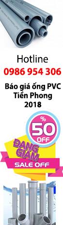 Báo giá ống PVC Tiền Phong 2018